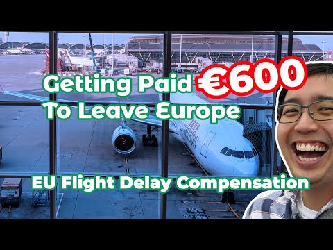 How To Get €600 To Leave Europe: EU Flight Delay Compensation