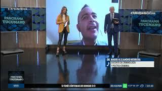 Dr. Mario Alejandro Herrera. Criminología y política criminal #PanoramaTucumano  (8/04/2020)