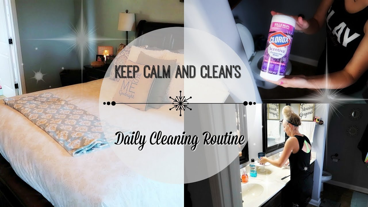 my daily cleaning routine cleaning checklist motivation to get er