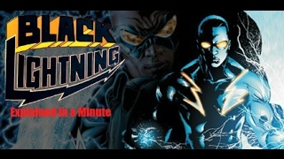 Black Lightning (Explained in a Minute)   COMIC BOOK UNIVERSITY