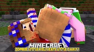ZOMBIE LITTLE KELLY EATS LITTLE CARLY!!! - Minecraft Little Club Adventures