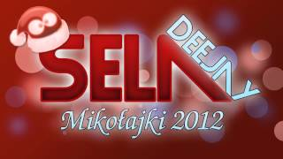 Dj SeLa - Mikołajki 2012
