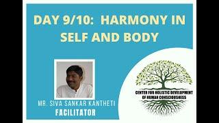 Day9/10 - Mr. Siva Kantheti - Universal Human Values / Jeevan Vidya Online Workshop