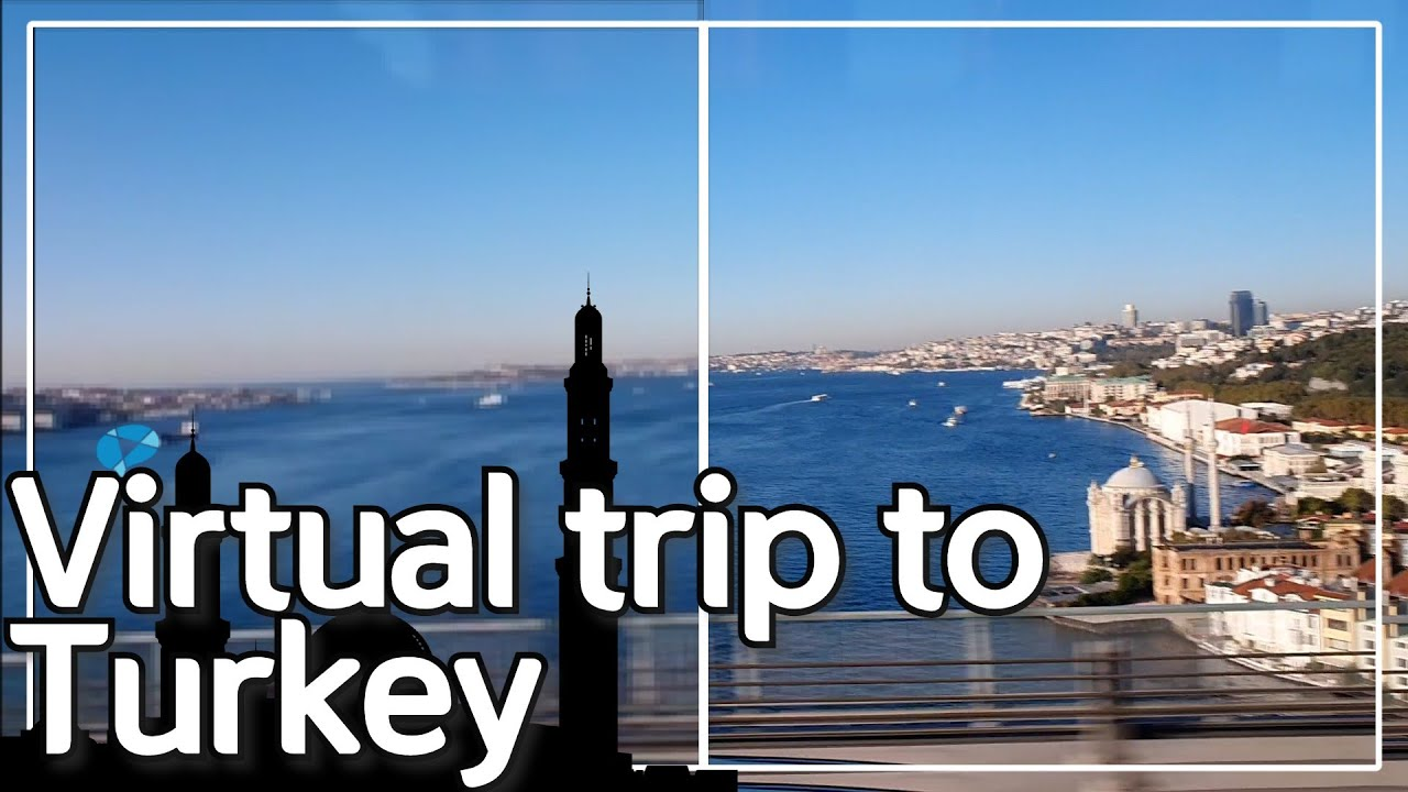 🛫Virtual trip to Turkey (feat.Upscale🎥)