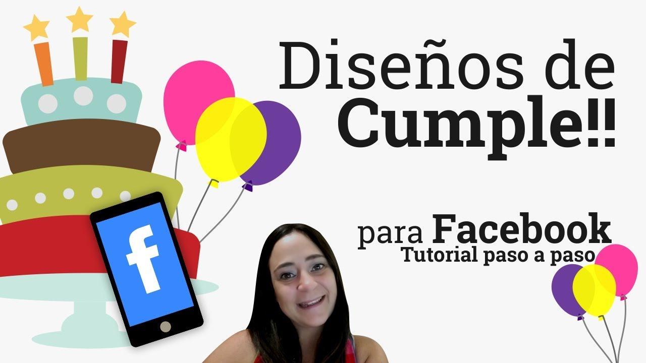 Diseños Para Facebook De Cumpleaños Personalizados Invitaciones Con Canva