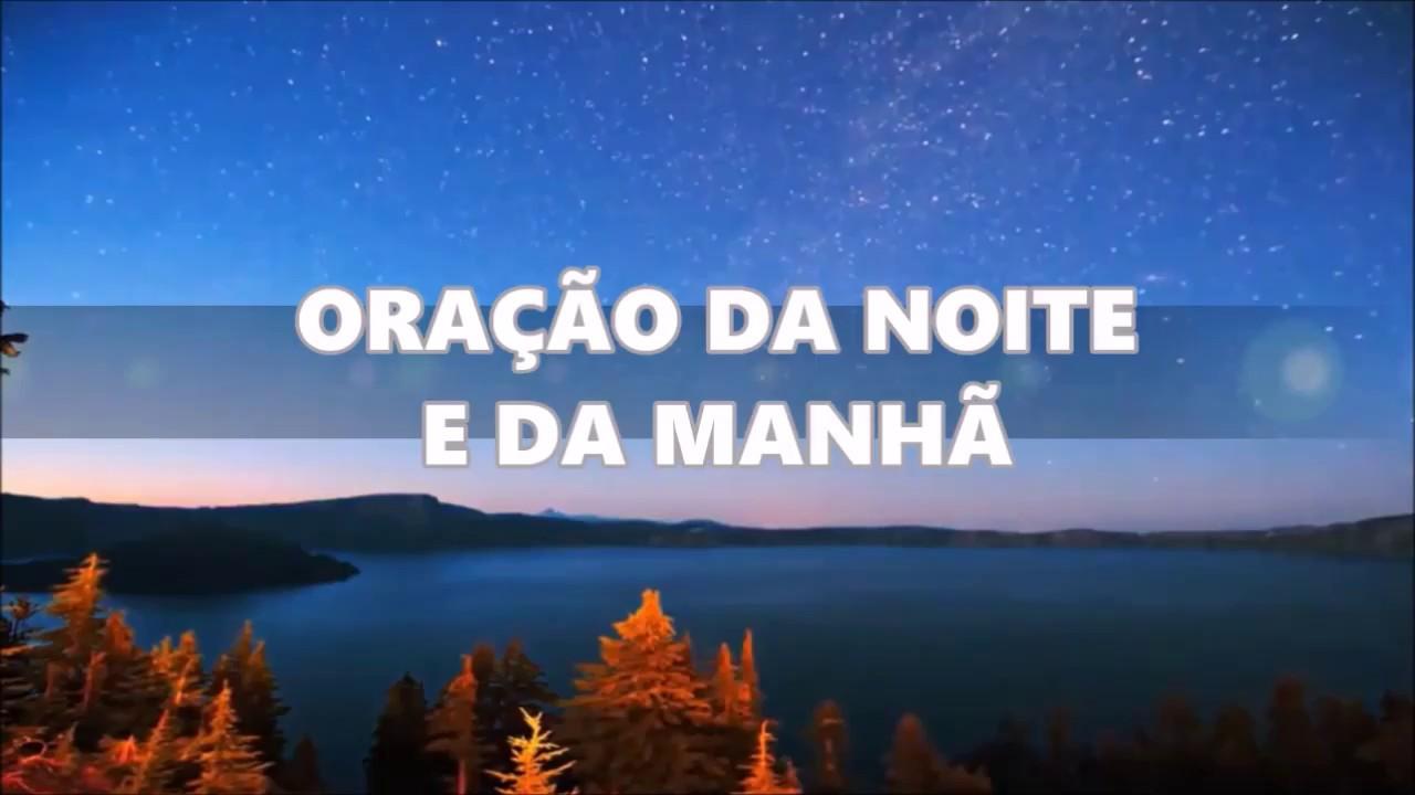 Preferência ORAÇÃO DO DIA E DA NOITE (Com Deus me deito) - YouTube LD83