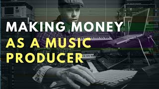 Making Money as a Music Producer in 2018 Beat Academy