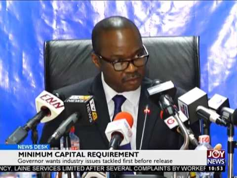 Minimum Capital Requirement - Business Desk on Joy News (23-5-17)