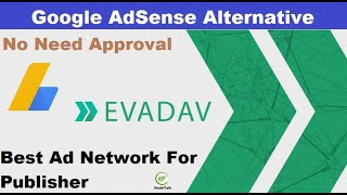 Google AdSense Alternative | Evadav Review | Best High paying Ad network For Blogger & WordPress