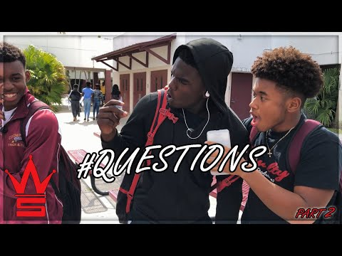WSHH Questions: Ep 2  | High School Edition