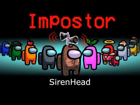 Как ИГРАТЬ За Сиреноголовый - Playing Siren Head In Among Us