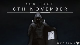 Destiny: Xur Agent Of The Nine Exotic Loot & Location - 6th November 2015