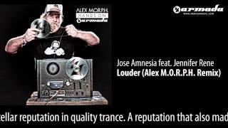 CD1-03 Jose Amnesia feat. Jennifer Rene - Louder (Alex M.O.R.P.H. Remix) [Hands On Armada Preview]