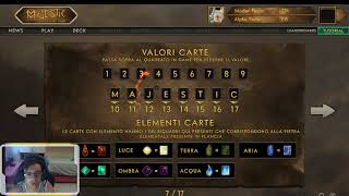 Ho battuto MatteoHS - Majestic: the card game