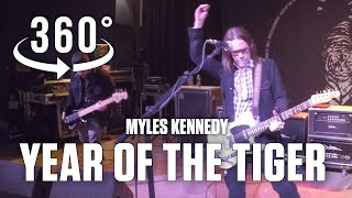 Year of the Tiger - Myles Kennedy & Co. in 360˚ VR