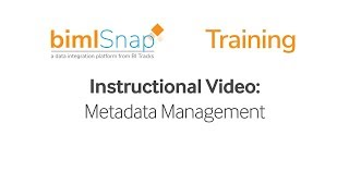 Metadata Management - bimlsnap Tutorial