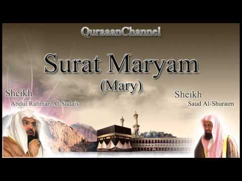 19- Surat Maryam (Full) with audio english translation Sheikh Sudais & Shuraim
