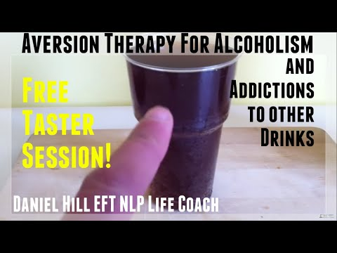 How To Do Aversion Therapy for Addiction · Alcoholism · Soda · Daniel Hill EFT NLP Coach