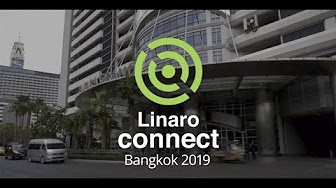 Linaro Connect Bangkok 2019 - YouTube