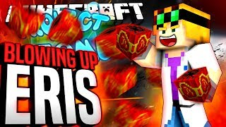 Minecraft - BLOWING UP ERIS - Project Ozone #186