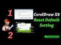 How to Reset CorelDraw Default Setting CorelDraw X8 Tutorials in Hindi]