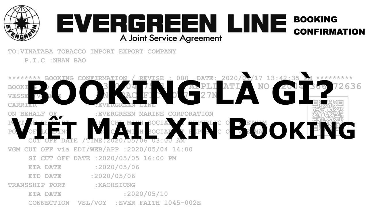 Bài 2.1: Booking Là Gì? - Cách Viết Mail Xin Booking | OscarLe - Webxuatnhapkhau.com