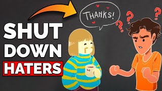how-to-shut-down-haters