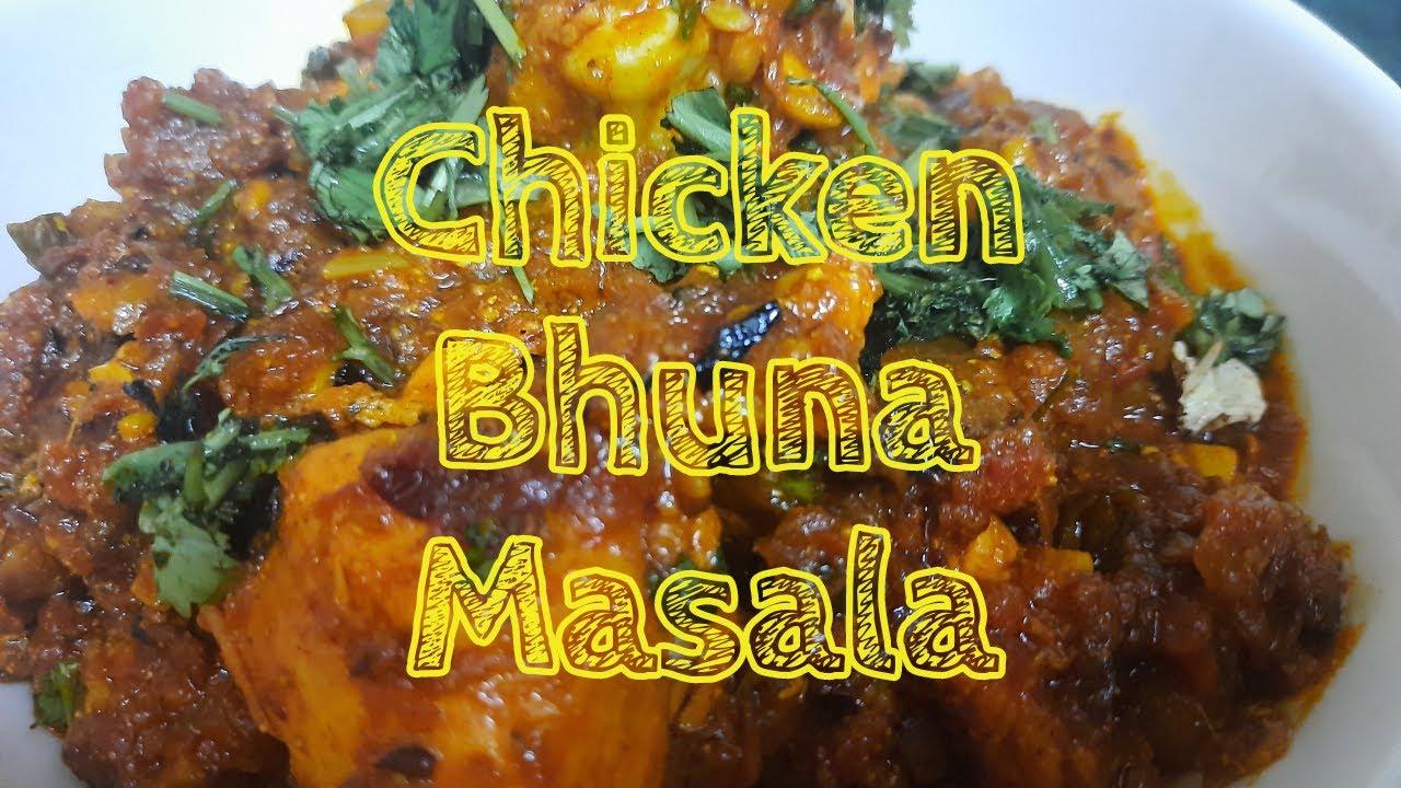 How to make Chicken Bhuna Masala /  चिकन भुना मसाला / Bhuna Chicken / भूना चिकन