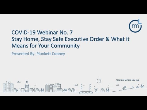 Stay Home, Stay Safe Executive Order & What It Means For Your Community Webinar