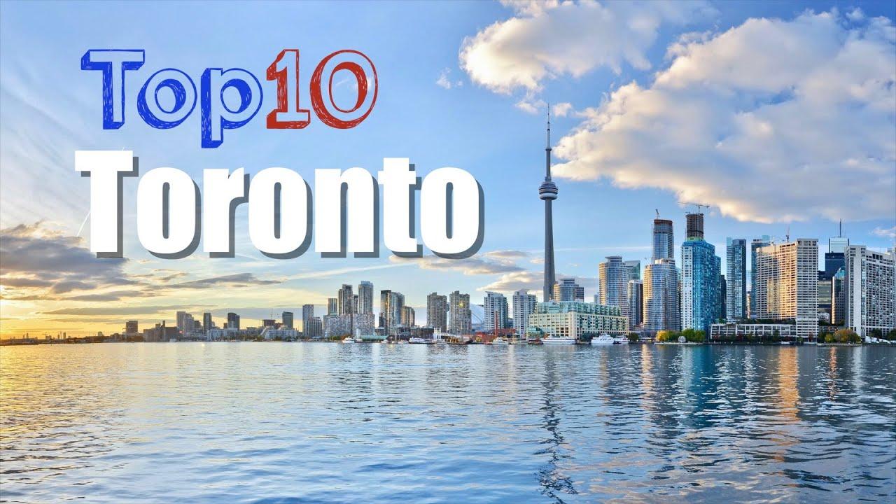 Qué Ver En Toronto El Top 10 De La Ciudad Canadá Youtube