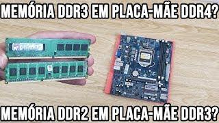 Memória RAM DDR3 em placa-mãe DDR4 ou DDR2 - Funciona? Pode instalar? VDTI