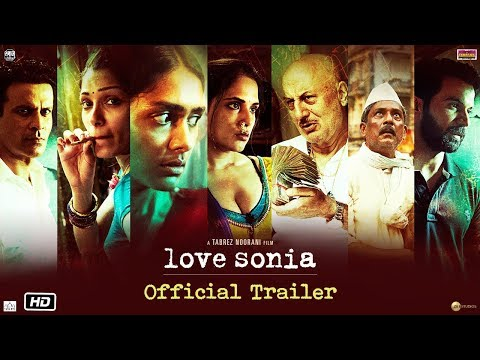 Love Sonia - Official Trailer | Rajkummar Rao, Richa Chadha, Freida Pinto | In Cinemas 14 Sep, 2018