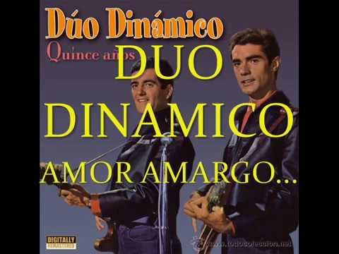 DUO DINAMICO &  AMOR AMARGO ...JUAN MANUEL VÍDEOS