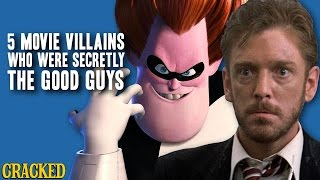 5 Movie Villains Who Were Secretly the Good Guys
