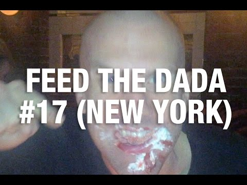 Feed The Dada #17 (New York)
