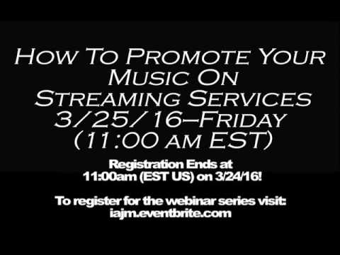 IAJM Launches Webinar Series To Teach Digital Music Marketing Strategies!