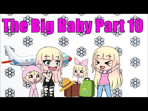 The Big Baby!.... Part 10 | Gacha Life Mini Movie | Gacha | Gacha Studio