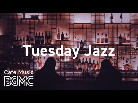 Tuesday Jazz: Stress Relief Calm Background Music for Work, Relaxing Break and Morning Coffee Rest