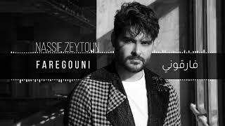 Nassif Zeytoun - Faregouni  /نصيف زيتون فاركوني