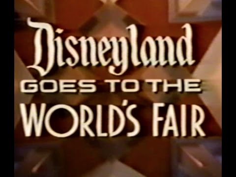 Disneyland Goes to the World Fair (1964)
