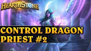 ZARAZ WYBUCHNĘ... - CONTROL DRAGON PRIEST #2 - Hearthstone Decks std