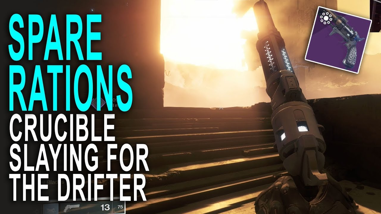 45 13 MB] Spare Rations is TOO Good in PVP! Slaying in Crucible for