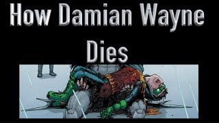 How Damian Wayne Died
