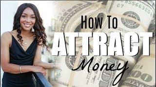 How To Attract Money Into Your Life | Brittany Daniel