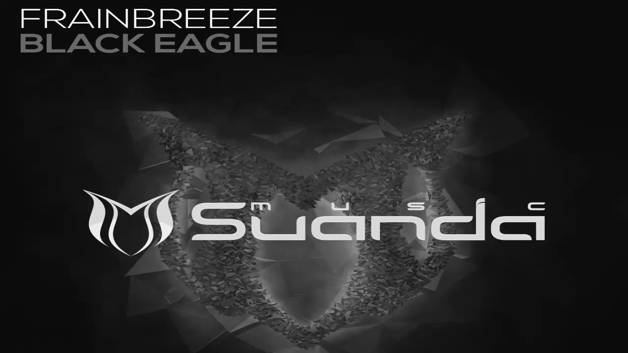 Frainbreeze - Black Eagle (Extended Mix)