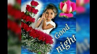 GOOD NIGHT Video - WhatsApp  status - night Greetings - love song - Romantic Good Night Video...