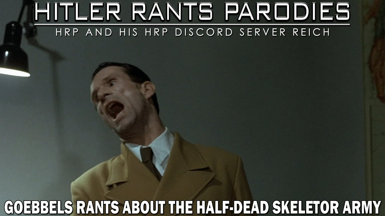 Goebbels rants about the Half-Dead Skeletor Army