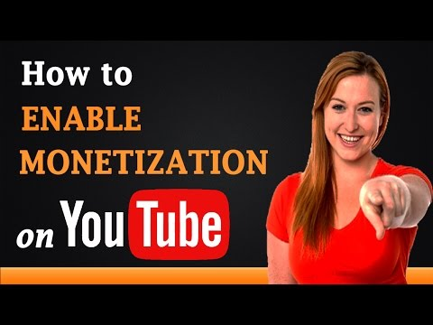 How to Enable Monetization on YouTube