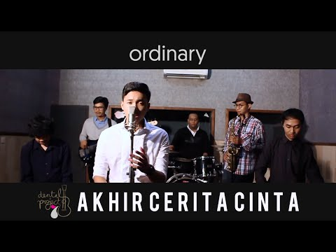 Glenn Fredly - Akhir Cerita Cinta Cover by Ordinary