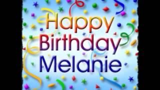 Happy Birthday Melanie!